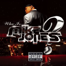 Who Is Mike Jones? mp3 Album by Mike Jones