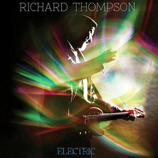 Electric (Deluxe Edition) mp3 Album by Richard Thompson