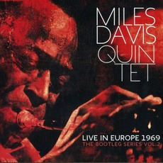 Live In Europe 1969: The Bootleg Series, Volume 2 mp3 Artist Compilation by Miles Davis Quintet