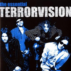 The Essential Terrorvision