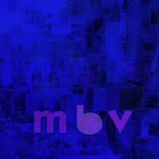 M B V mp3 Album by My Bloody Valentine