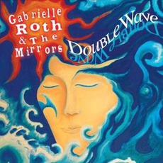 Double Wave mp3 Album by Gabrielle Roth And The Mirrors