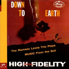 Down To Earth (Remastered) mp3 Album by The Ramsey Lewis Trio