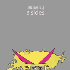 The Battle B Sides