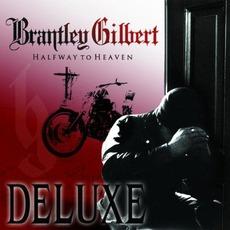 Halfway To Heaven (Deluxe Edition) by Brantley Gilbert