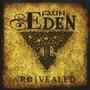 Eden Re/Vealed