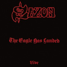 The Eagle Has Landed (Remastered) by Saxon