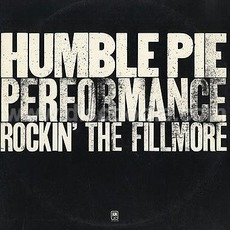 Performance: Rockin' The Fillmore (Re-Issue) mp3 Live by Humble Pie