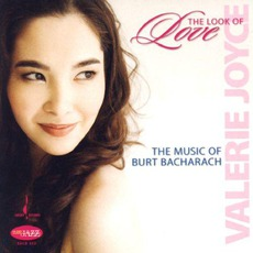 The Look Of Love: Music Of Burt Bacharach by Valerie Joyce