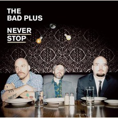 Never Stop (Re-Issue)