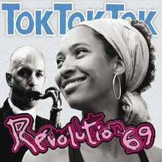Revolution 69 by Tok Tok Tok