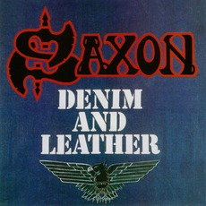 Denim And Leather (Remastered) mp3 Album by Saxon