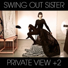 Private VIew (Japanese Edition) mp3 Album by Swing Out Sister