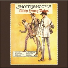 All The Young Dudes (Re-Issue) mp3 Album by Mott The Hoople