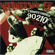 Transylvania 90210: Songs Of Death, Dying And The Dead (Japanese Edition) mp3 Album by Wednesday 13