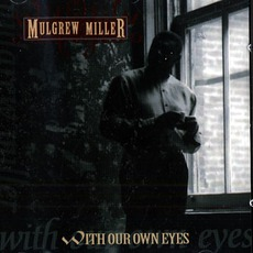 With Our Own Eyes mp3 Album by Mulgrew Miller