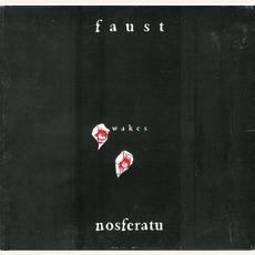 Faust Wakes Nosferatu