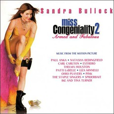 Miss Congeniality 2: Armed And Fabulous by Various Artists