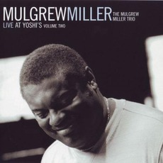 Live At Yoshi's, Volume Two mp3 Live by Mulgrew Miller
