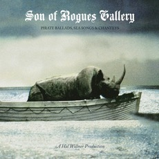 Son Of Rogues Gallery: Pirate Ballads, Sea Songs & Chanteys mp3 Compilation by Various Artists