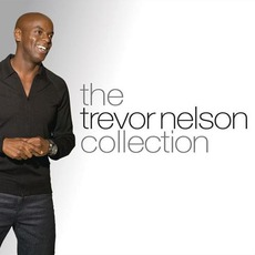 The Trevor Nelson Collection mp3 Compilation by Various Artists