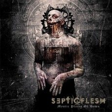 Mystic Places Of Dawn (Re-Issue) mp3 Album by Septic Flesh