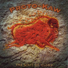 The Wait Of Glory mp3 Album by Proto-Kaw