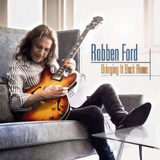 Bringing It Back Home mp3 Album by Robben Ford