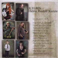 Ich Bin Heinz Rudolf Kunze: Nach 30 Jahren by Heinz Rudolf Kunze