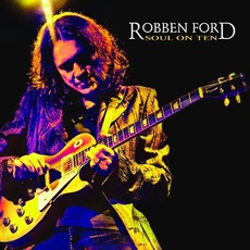 Soul On Ten mp3 Live by Robben Ford