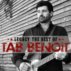 Legacy: The Best Of Tab Benoit mp3 Artist Compilation by Tab Benoit
