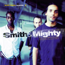 DJ-Kicks: Smith & Mighty