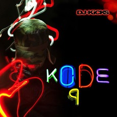 DJ-Kicks: Kode9 by Various Artists