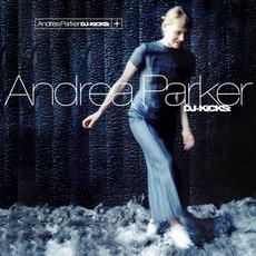 DJ-Kicks: Andrea Parker