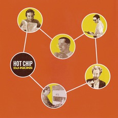 DJ-Kicks: Hot Chip by Various Artists