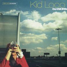 DJ-Kicks: Kid Loco