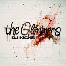 DJ-Kicks: The Glimmers mp3 Compilation by Various Artists