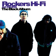 DJ-Kicks: Rockers Hi-Fi: The Black Album