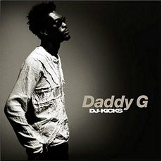 DJ-Kicks: Daddy G by Various Artists