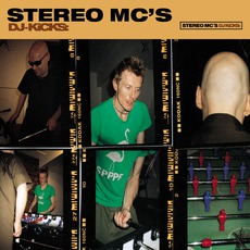 DJ-Kicks: Stereo MC's