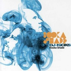 DJ-Kicks: Booka Shade by Various Artists