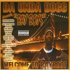 Bay Boys: Welcome To Bayroot