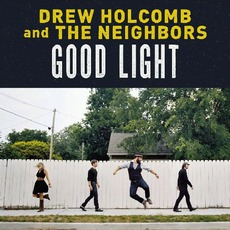 Good Light mp3 Album by Drew Holcomb & The Neighbors