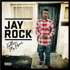 Follow Me Home by Jay Rock