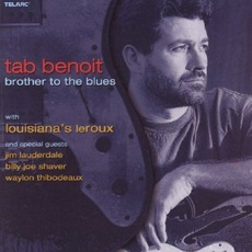 Brother To The Blues mp3 Album by Tab Benoit