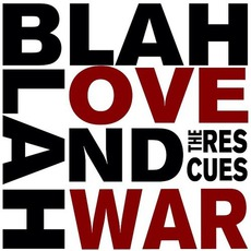 Blah Blah Love And War