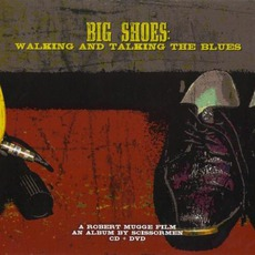 Big Shoes: Walking And Talking The Blues