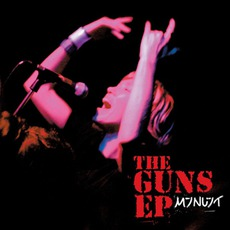 The Guns EP (Limited Edition) by Minuit