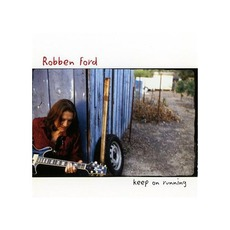 Keep On Running mp3 Album by Robben Ford