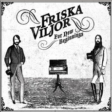 For New Beginnings mp3 Album by Friska Viljor